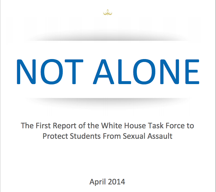 "Poster stating ""Not alone. The first report of the white house task force to protect students from sexual assault"""