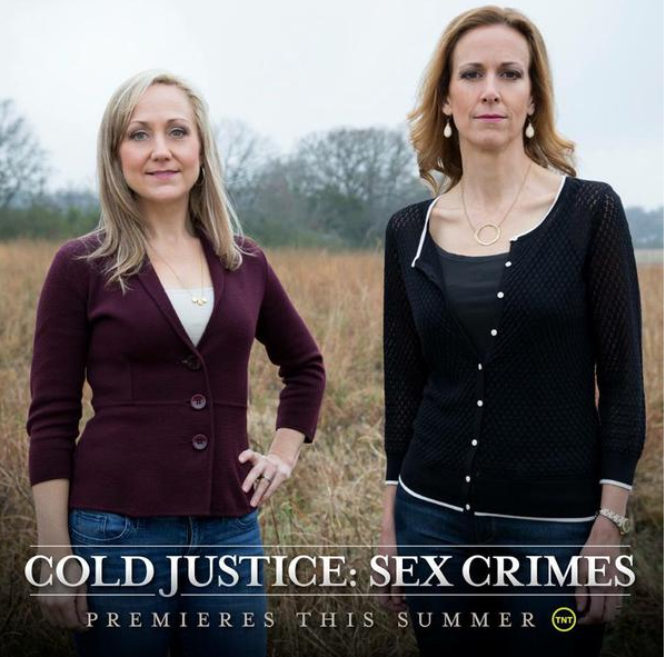 "Two female prosecutors stand in a field with ""Cold Justice: Sex Crimes Premieres This Summer"" written beneath them."