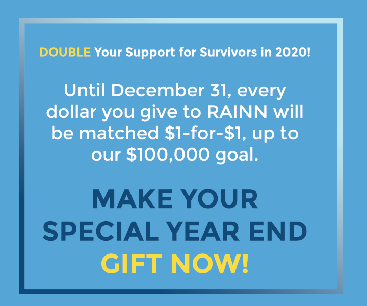 Make every minute matter for survivors: donate now and your gift will be matched!