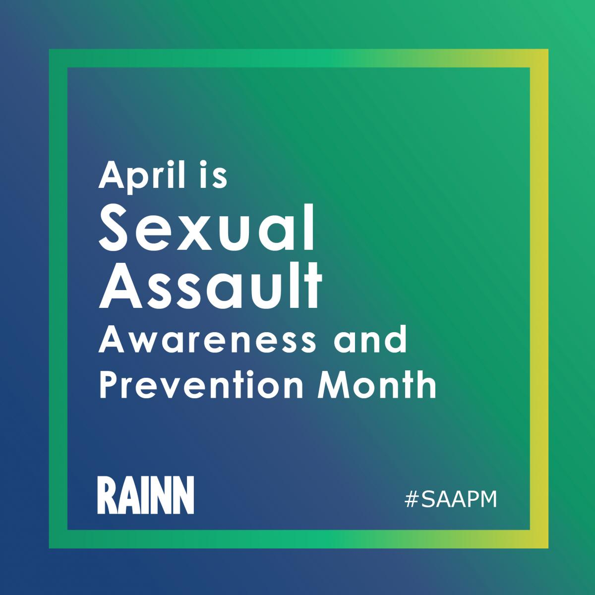 Instagram-ready graphic stating: April is Sexual Assault Awareness and Prevention Month #SAAPM